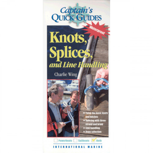 Knots Splices and Line Handling Captains Quick Guides