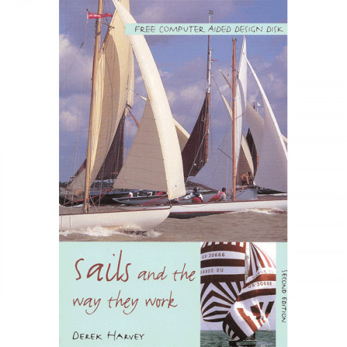 Sails and the Way They Work 2nd ed.