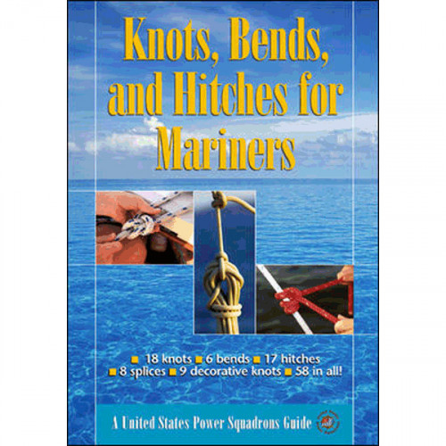 Knots, Bends And Hitches For Mariners