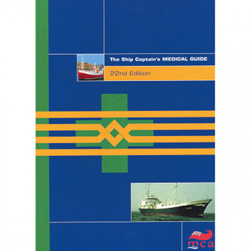 MCA Ship Captains Medical Guide 22nd edition (HARDBACK)